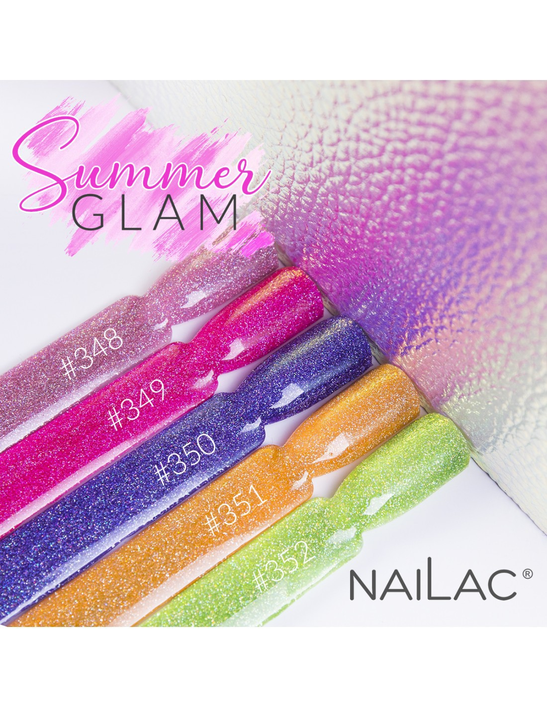 Summer Glam - NaiLac